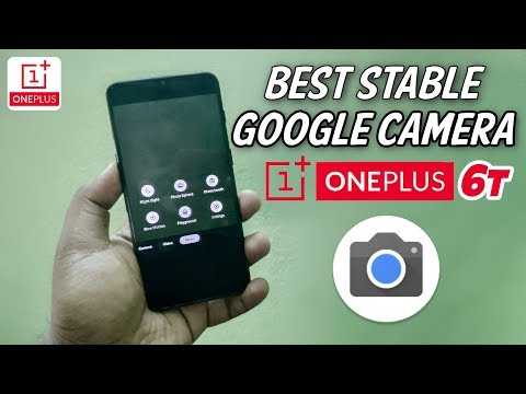 Repeat Best Stable Google Camera for OnePlus 6t | Google