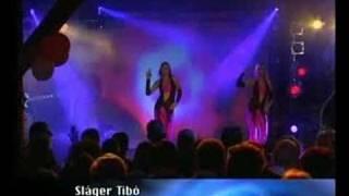 SLAGER TIBO-Megegyszer