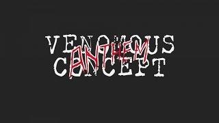 VENOMOUS CONCEPT - Anthem
