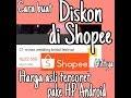 Cara Buat Diskon Coret Harga Di Shopee Pakai Hp Android Aliftiya  Mp3 - Mp4 Download