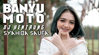 Download Lagu Banyu Moto | DJ Kentrung - Syahiba Saufa (Official Music Video) mp3