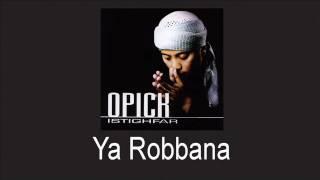 Opick Feat Ustadz Jefri Al Buchori - Ya Robbana