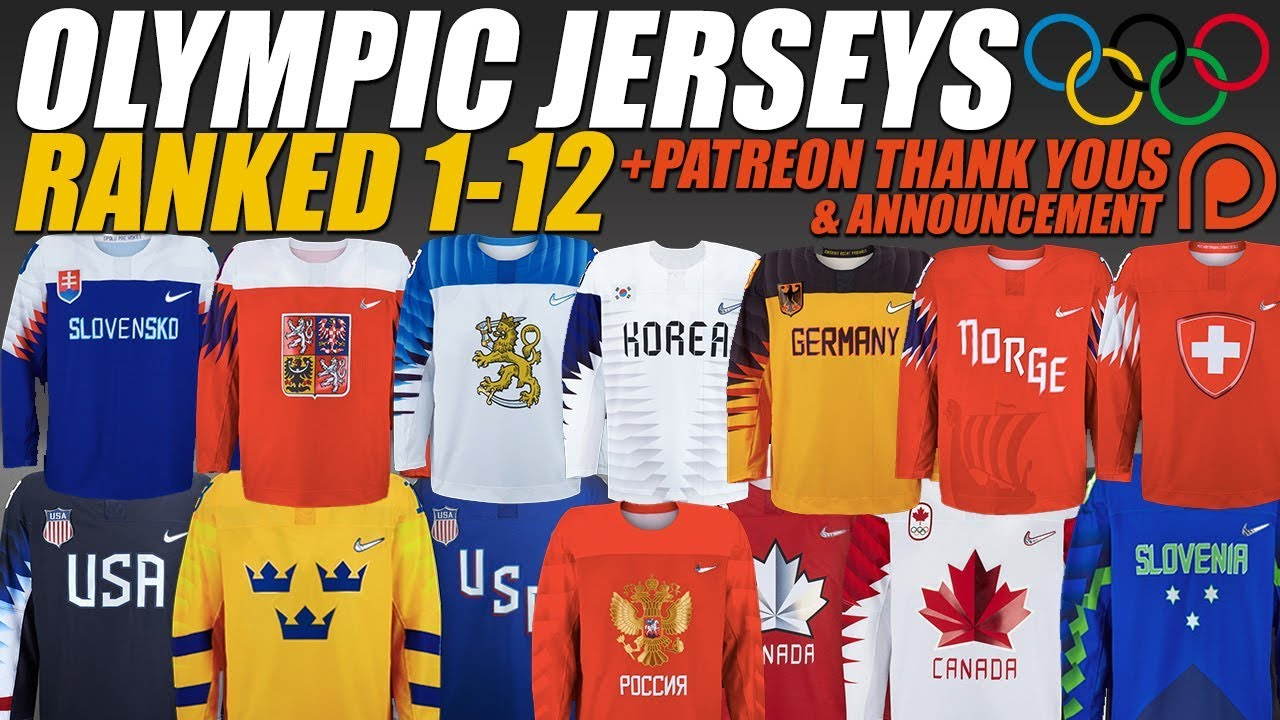 new concept 7254f 9b2f9 2018 Olympic Hockey Jerseys Ranked 1-12 + Patreon Thank Yous & Announcement