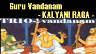 (***) Guru Vandana Stotram - Kalyani Raga (Full) 14 In All