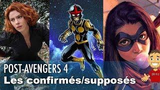 Les FILMS du MCU après AVENGERS 4 ? Les confirmés, et supposés !