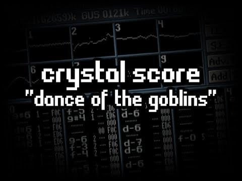 PC music: Crystal Score — Dance of the Goblins