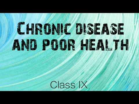 Chronic disease and poor health,  class 9