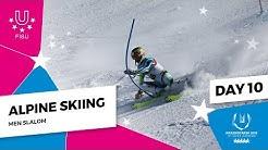 Highlights day 10 I Alpine skiing Slalom Men| Winter Universiade 2019
