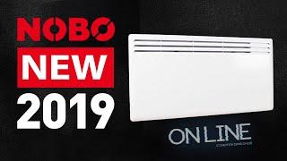 Онлайн обзор нового дизайна панели Nobo - конвектор 2019 года выпуска.