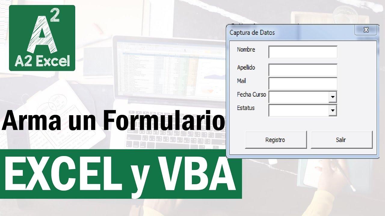 ¡Como armar Formularios Fácil en Excel! ¡Con …