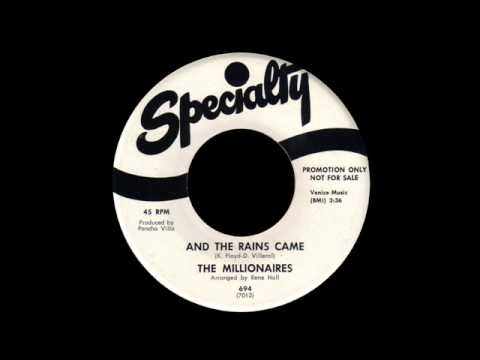 The Millionaires - And The Rains Came