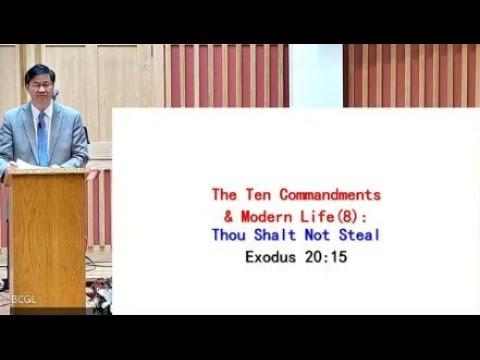 2021-10-10: The Ten Commandments and Modern Life(8) (Exodus 20:1-17) - Pastor Raymond Lee