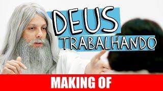 Vídeo - Making Of – Deus Trabalhando