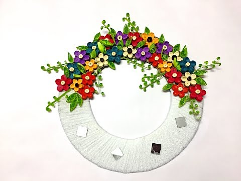 DIY : Wall hanging from yarn and quilling flowers / Quilled wreath