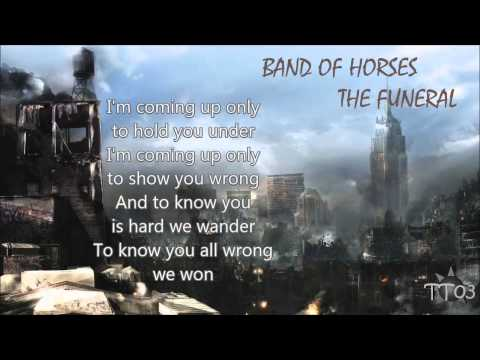 Band Of Horses - The Funeral (Butch Clancy Remix) Lyrics