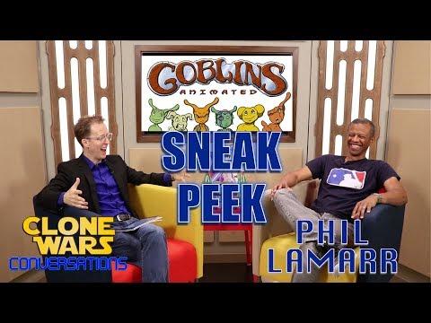 Clone Wars Conversations Tease -Phil LaMarr Talks GOBLINS Animated!