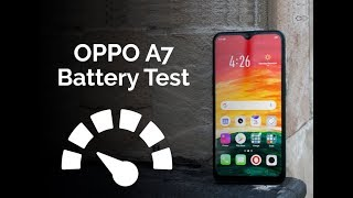 OPPO A7 Battery Charging and Drain Test