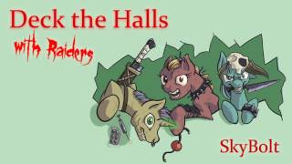Deck the Halls (with Raiders) - SkyBolt - (Fallout: Equestria)