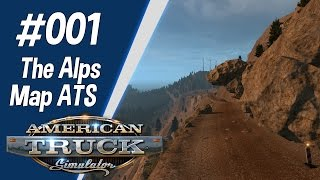 The Alps Map ATS (#001) - American Truck Simulator