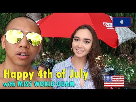 HAPPY 4TH OF JULY 2017 feat. MISS WORLD GUAM | July 4th, 201
