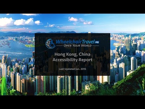 Hong Kong, China Wheelchair & Disabled Accessibility Travel Guide by WheelchairTravel org