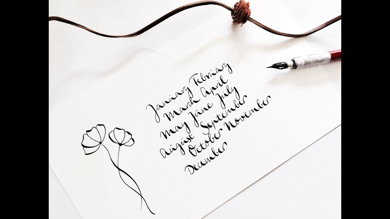 How to write in modern calligraphy for beginners month