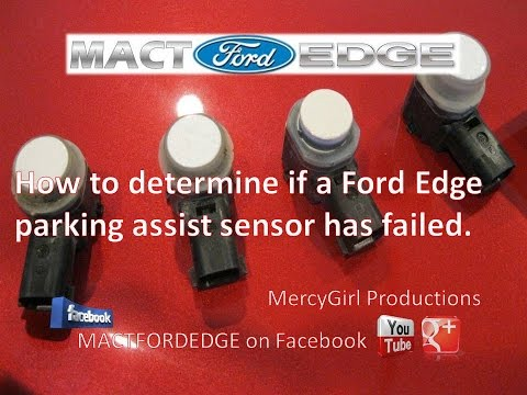 How to determine if a Ford Edge parking assist sensor has failed