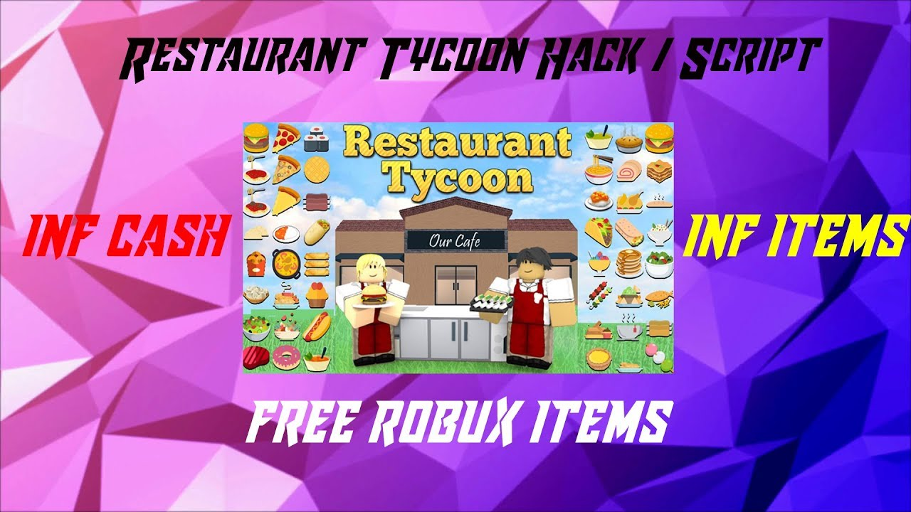 RESTAURANT TYCOON HACK / SCRIPT | 💲INF CASH💲 |✔ INF ITEMS✔ | FREE ROBUX  ITEMS !!😍😱👀💸
