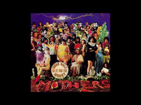 Mothers of Invention - We're Only In It For The Money - The Heavily-Censored Version!