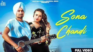 Sona Chandi | (Full HD) | Nihal Randhawa | New Punjabi Songs 2019 | Latest Punjabi Songs 2019