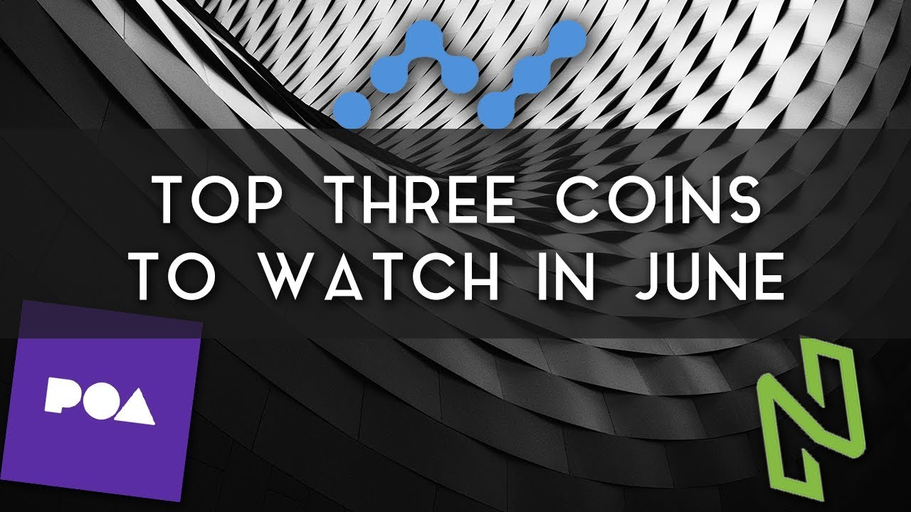 top-3-coins-to-watch-in-june-nano-nuls-poa