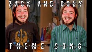 Zack and Cody Theme Song by Post Malone | Zack and Codiene | Patty Pink
