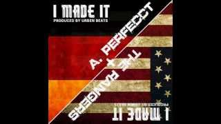 The Rangers & Perfecct - I Made It (Prod. by @UrbenBeats) DOWNLOAD + LYRICS