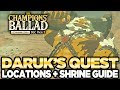 Daruk's Song - Locations & Shrine Guide The Champions Ballad Breath of the Wild   Austin John Plays