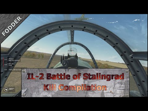 Il-2 Battle of Stalingrad Kill Compilation