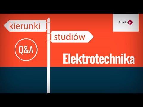 Kierunek Elektrotechnika - Program Studiów, Praca, Zarobki.