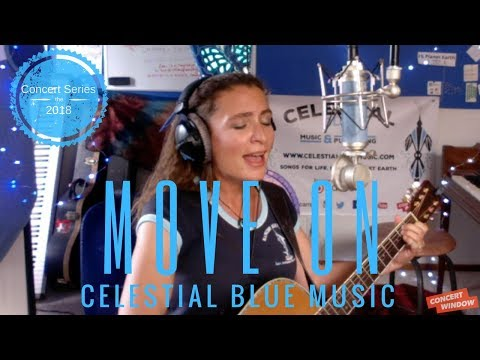 Move On (Celestial Blue Music live on Concert Window)