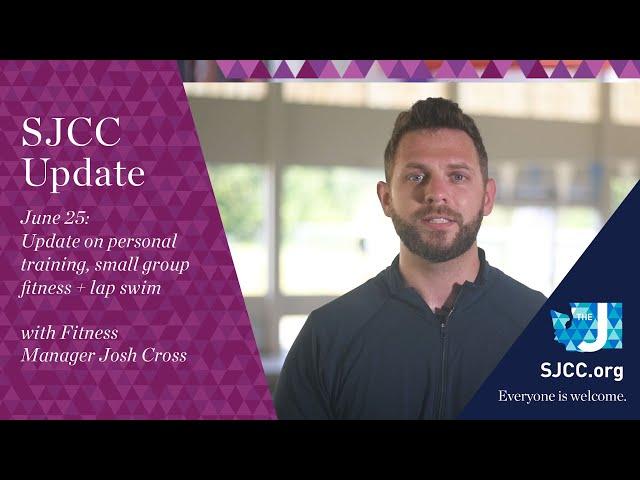 SJCCtv: Welcome Back - Fitness Update (June 25)