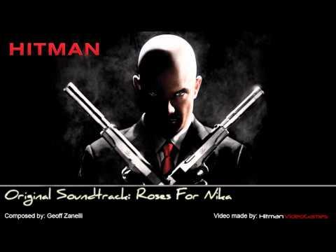 Hitman Original Soundtrack - Roses For Nika