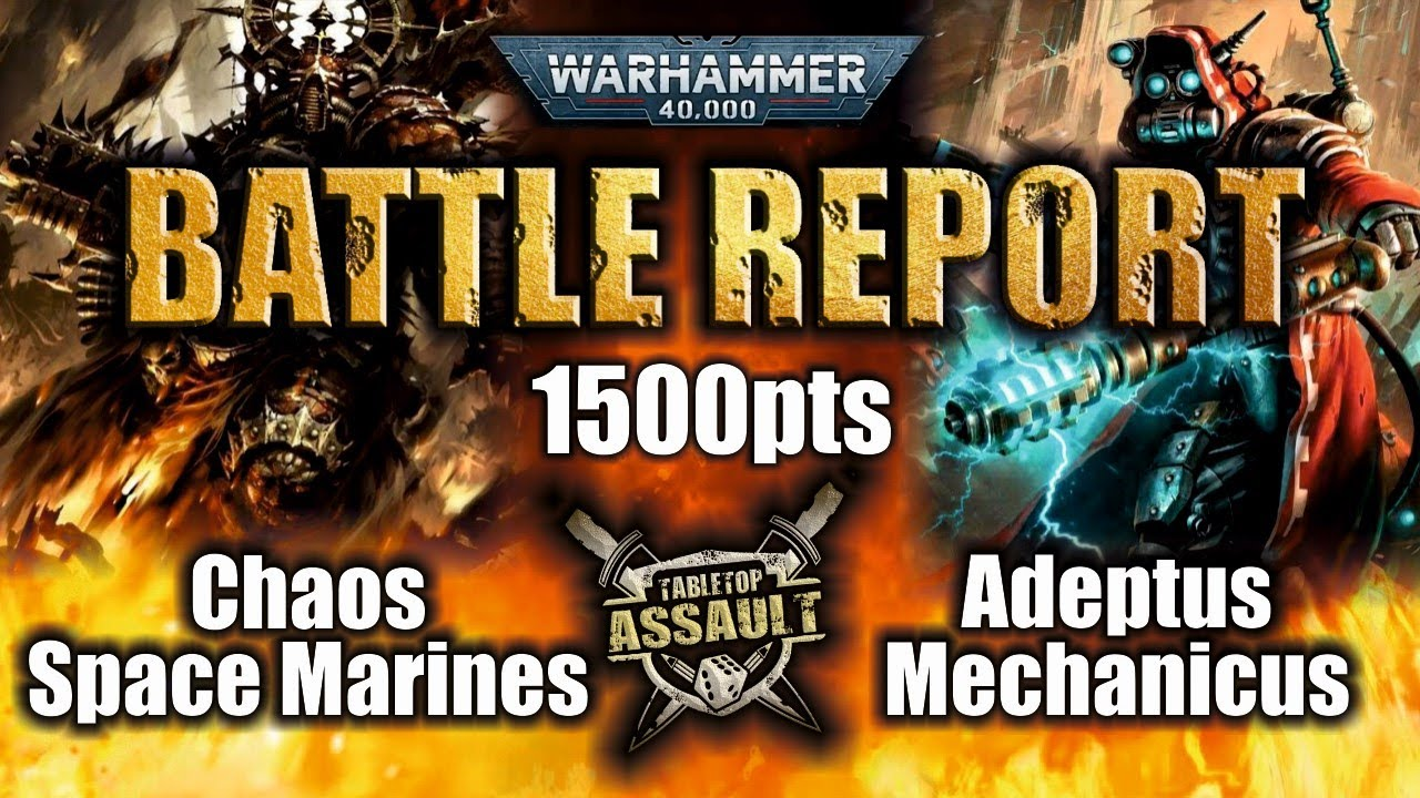 Chaos Space Marines vs Adeptus Mechanicus 1500pts Battle Report