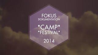 FOKUS 2014 - CAMP & FESTIVAL - DOKUMENTATION