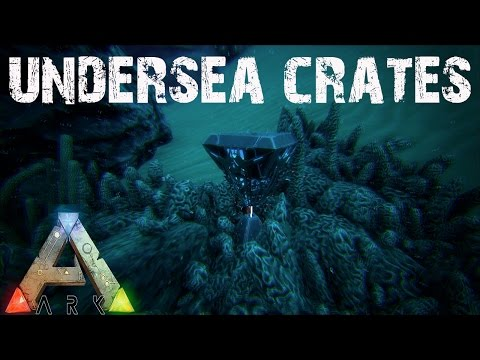 ARK Survival Evolved - Undersea Loot Crates and Buildy Buildy Things! E9