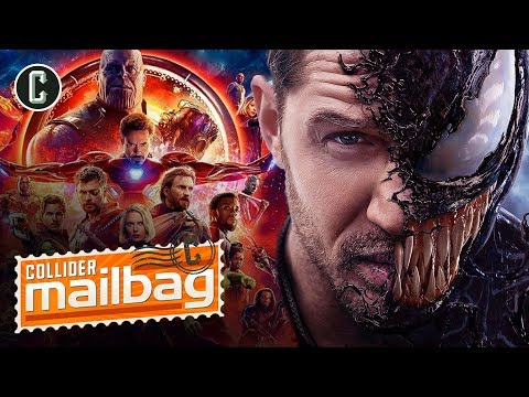 Will the Events of Avengers: Infinity War Affect Venom? - Mailbag