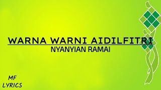 Nyanyian Ramai - Warna Warni Aidilfitri (Lirik)