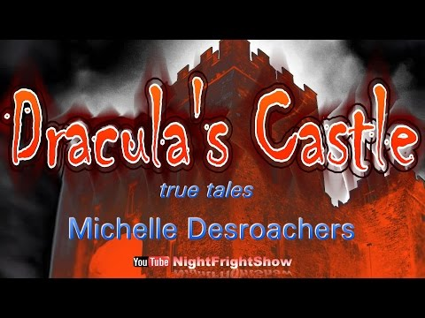 Paranormal activity REAL Dracula wolf people haunted forest Michelle Desroachers Night Fright Show