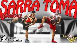 Sarra Toma - Parangolé - Coreografia Equipe Marreta - Prof Jefin Marreta e Prof Lucas