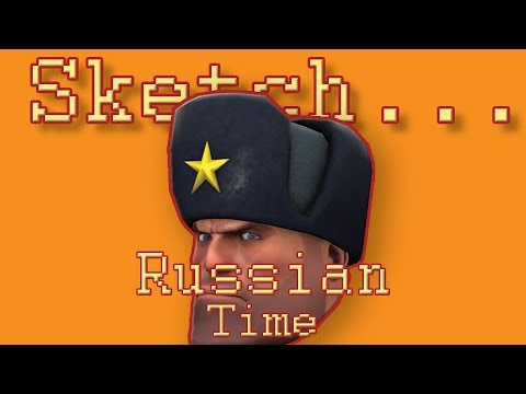 Sketch: Russian Time...