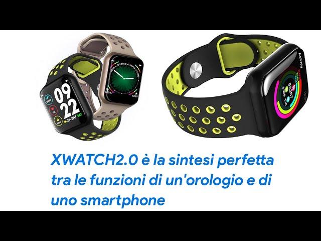 ⭐ X-WATCH 2.0: MIGLIOR SMARTWATCH ECONOMICO 2020 – UNO SMARTPHONE COMPLETO AL TUO POLSO (RECENSIONI)