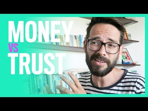 Money VS Trust