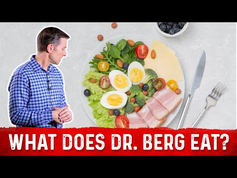 What Food Does Dr. Berg Eat?